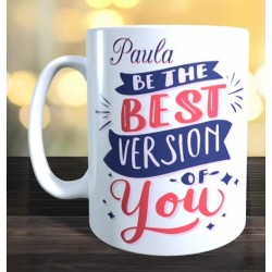 Taza Be best version of you